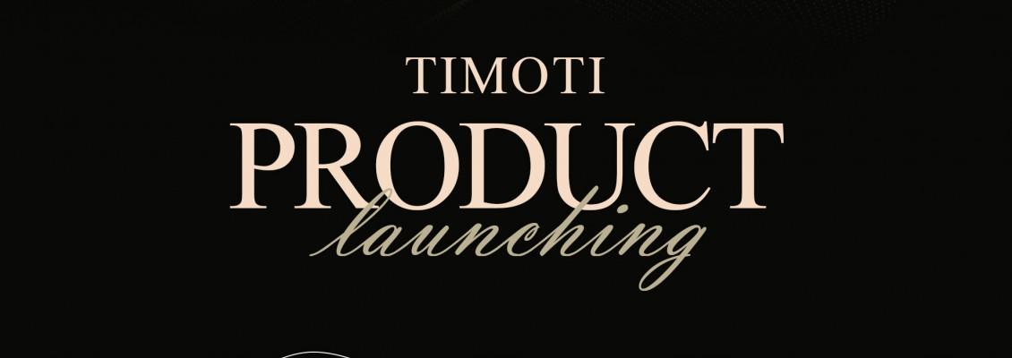 TIMOTI LAUNCHING NEW PRODUCT  ANTI AGING